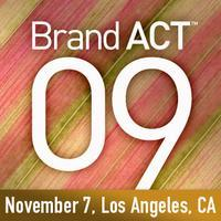 BrandAct™ 09 | Los Angeles, CA | Kick start your...