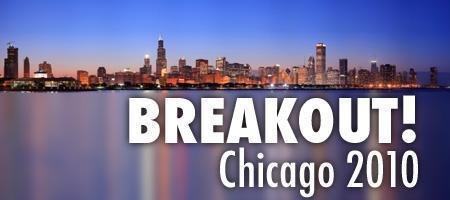 Breakout! Chicago 2010