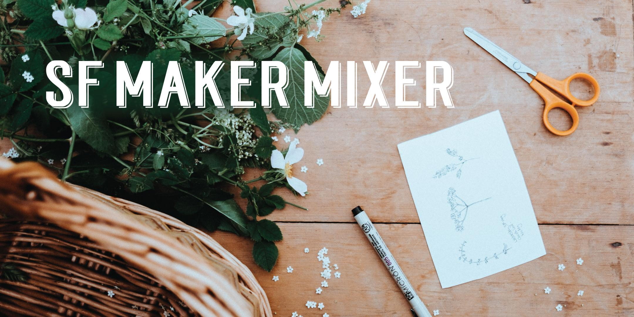 SF Maker Mixer