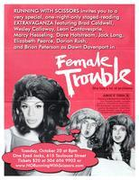 A staged reading of FEMALE TROUBLE!
