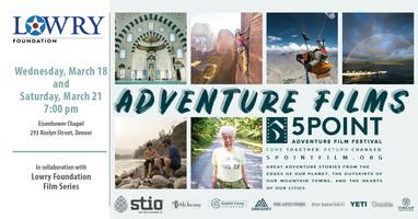 The Lowry Foundation Series: 5Point Adventure Film...