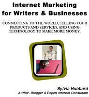 Mini-Internet Marketing For Writers & Businesses