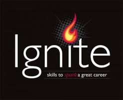IGNITE -- Skills to Spark A Great Career