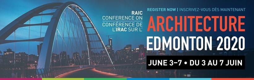 RAIC Conference on Architecture: Complimentary Afternoon (June 4, 2020)