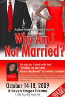 $10.00 Preview Show for  WHY AM I NOT MARRIED Stage...