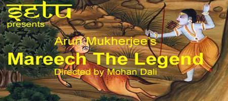 Mareech The Legend - Theater Play