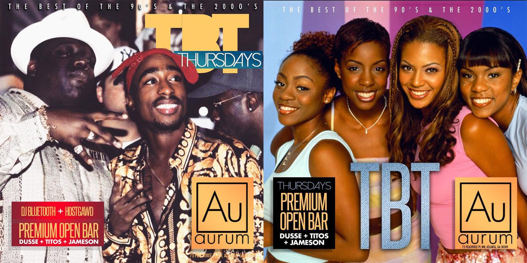 TBT Thursdays @Aurumatlanta $10 Open Bar!