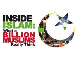 """""""Inside Islam: What a Billion Muslims Really Think""""..."""