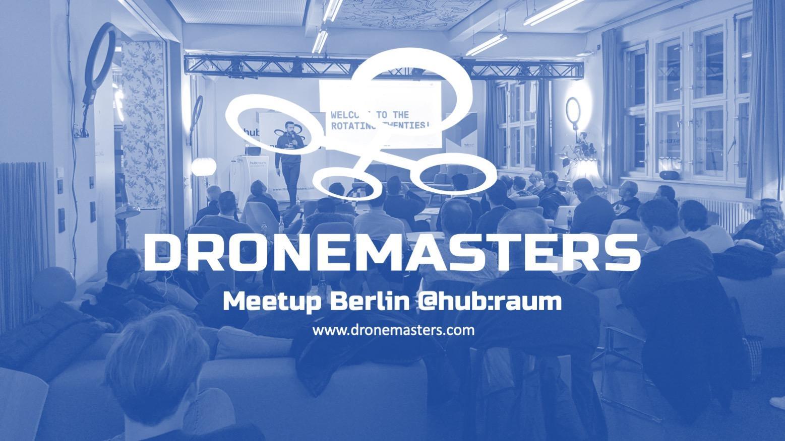 DroneMasters Meetup Berlin @hub:raum