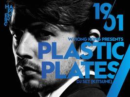 W Hong Kong Presents PLASTIC PLATES