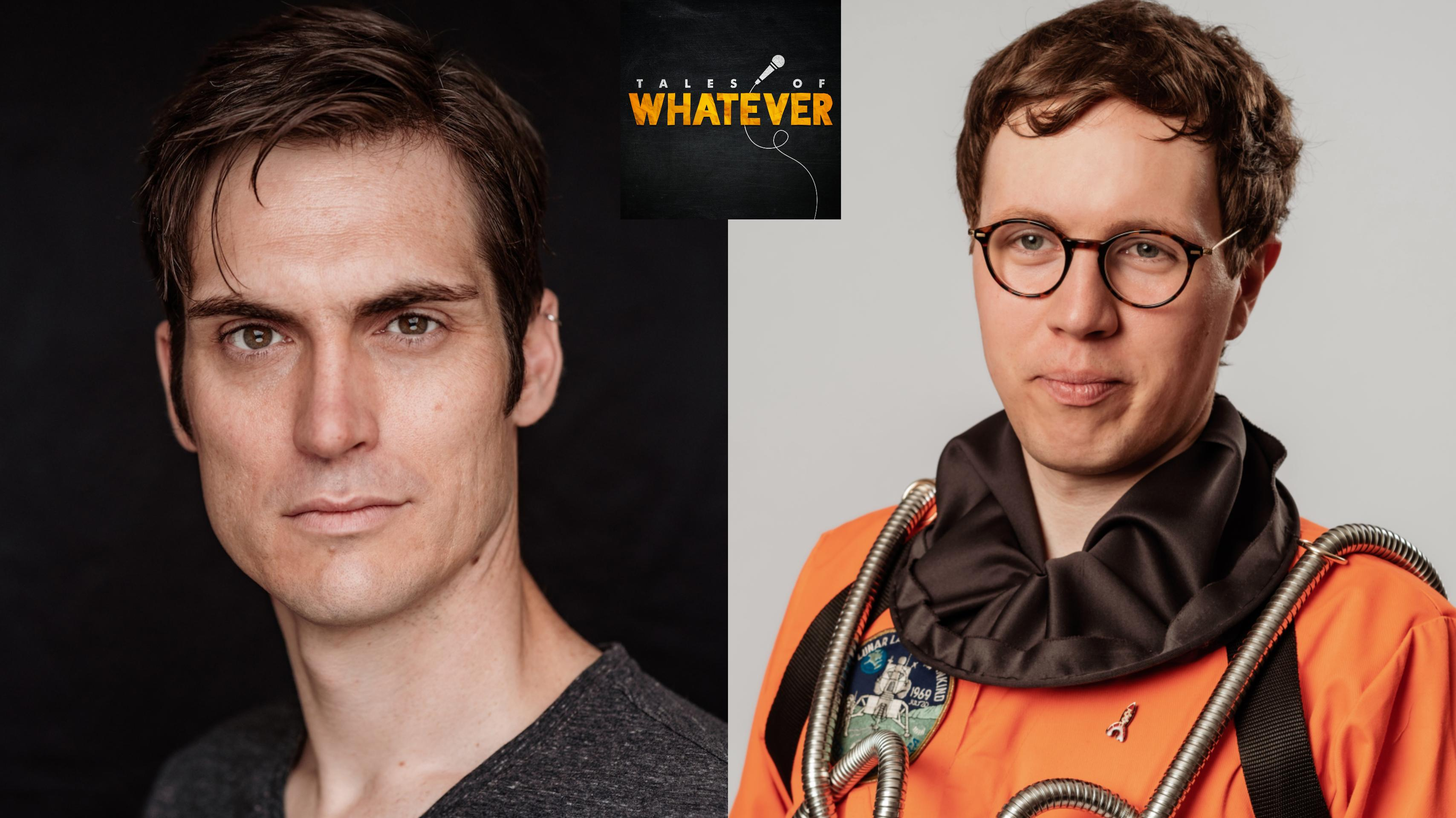 Tales of Whatever Presents Sam Nicoresti & Rob Kemp