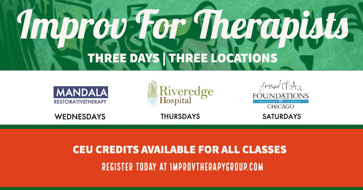 IMPROV FOR THERAPISTS - Thursdays from 1:00pm to 2:15pm
