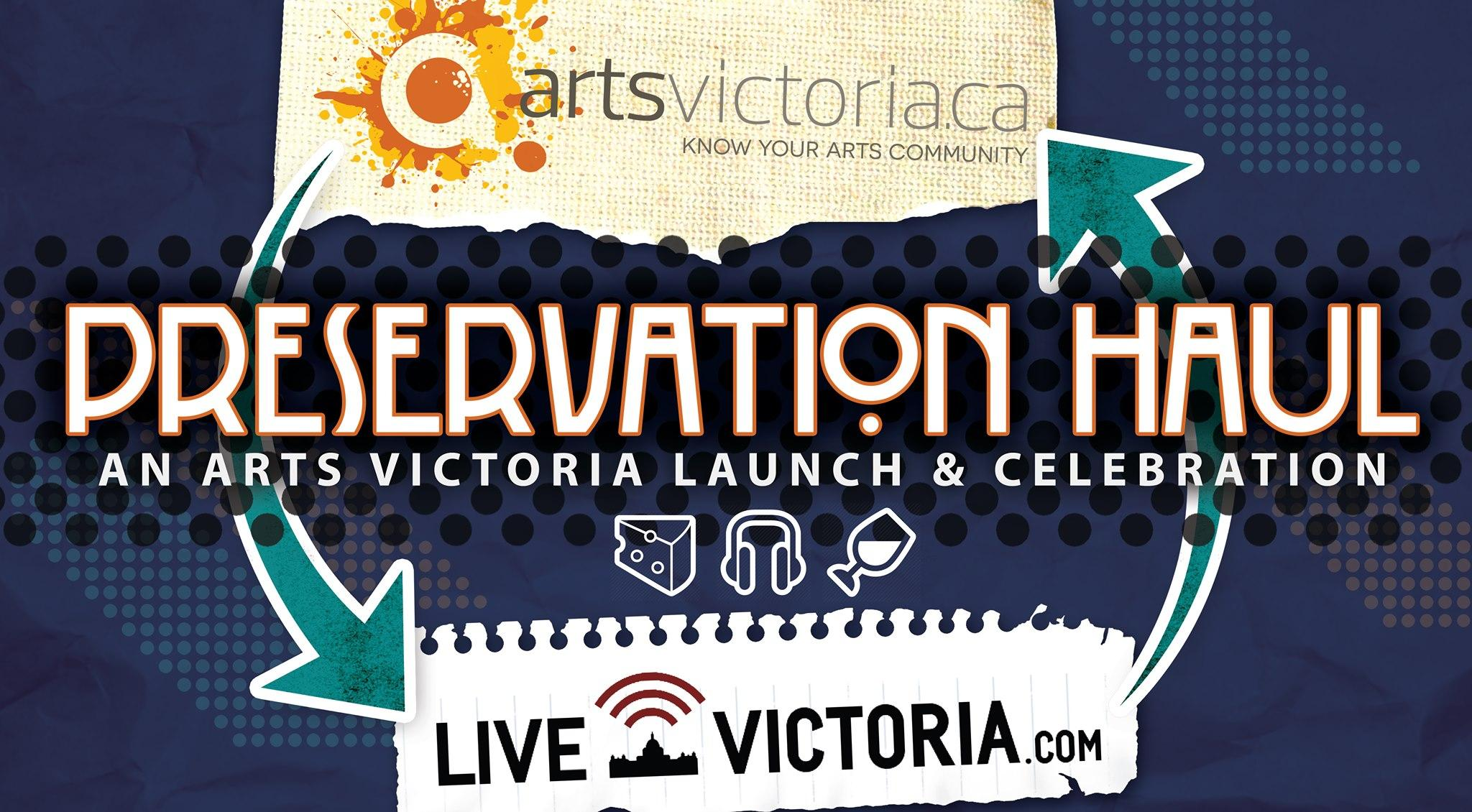 Preservation Haul: An Arts Victoria Launch & Celebration