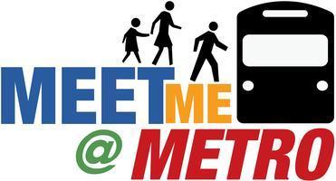 Go to meetmeatmetro.com for up-to-date info on Meet Me...