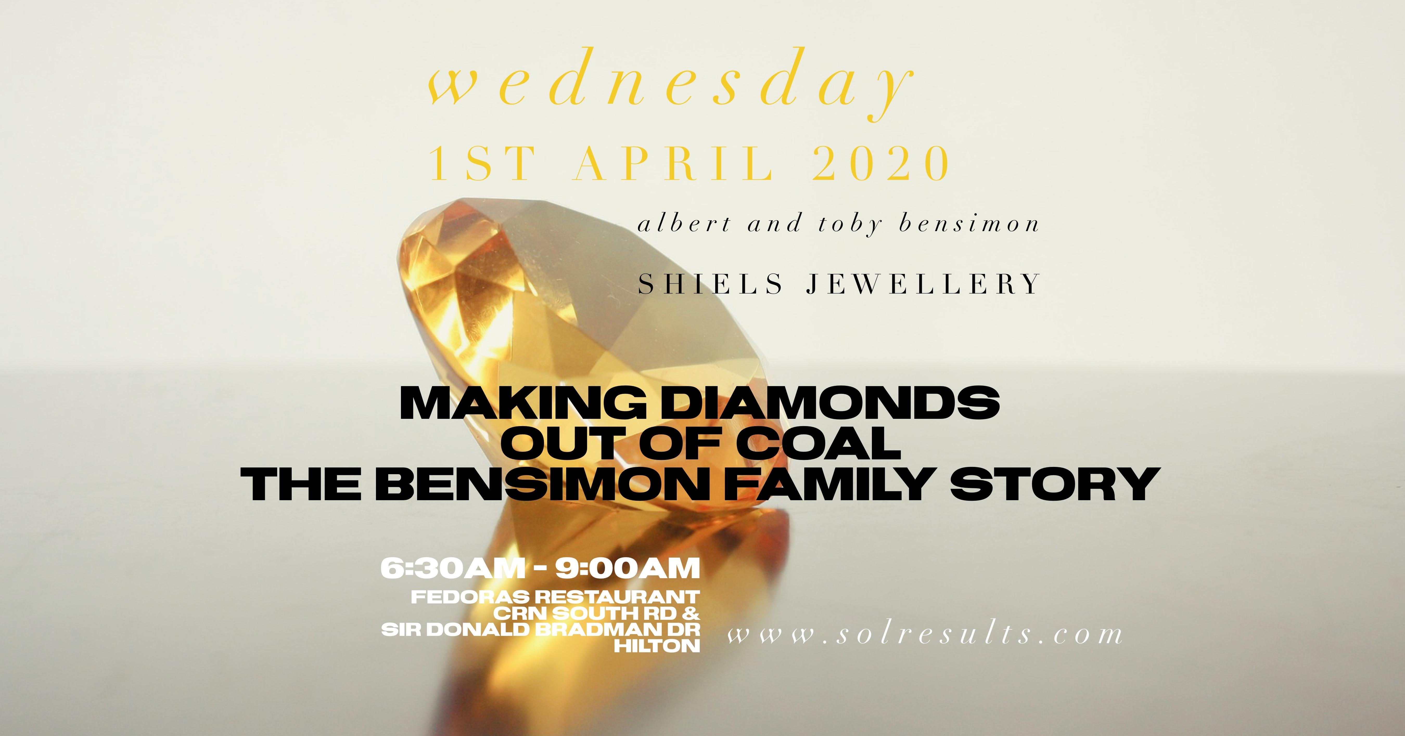 POSTPONED - Breakfast at the Next Level | Making Diamonds Out of Coal – The Bensimon Family Story