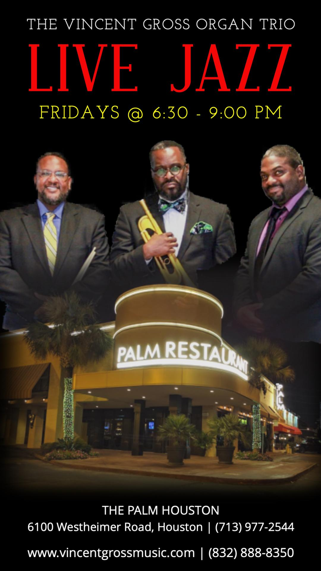 Live Jazz Friday @ The Palm Houston feat. Vincent Gross Organ Trio