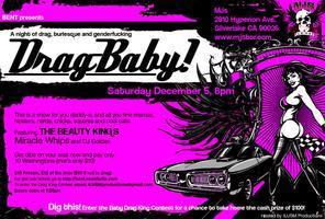 BENT: Drag-Baby