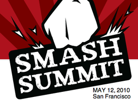 The SMASH Summit (May 12, San Francisco)