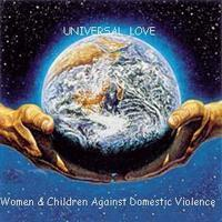 Universal Love Women and Children Against Domestic Viol...
