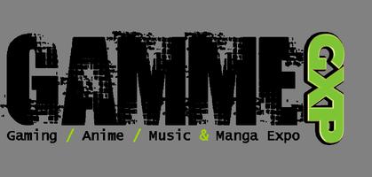 GAMME - Gaming, Anime, Music & Manga Exposition