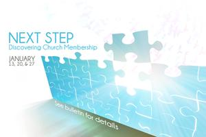 NEXT STEP: Discovering Church Membership