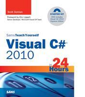 Sams Teach Yourself Visual C# 2010 in 24 Hours - Book...