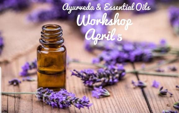 Ayurveda & Essential Oils Workshop: Balancing Blends for Your Dosha