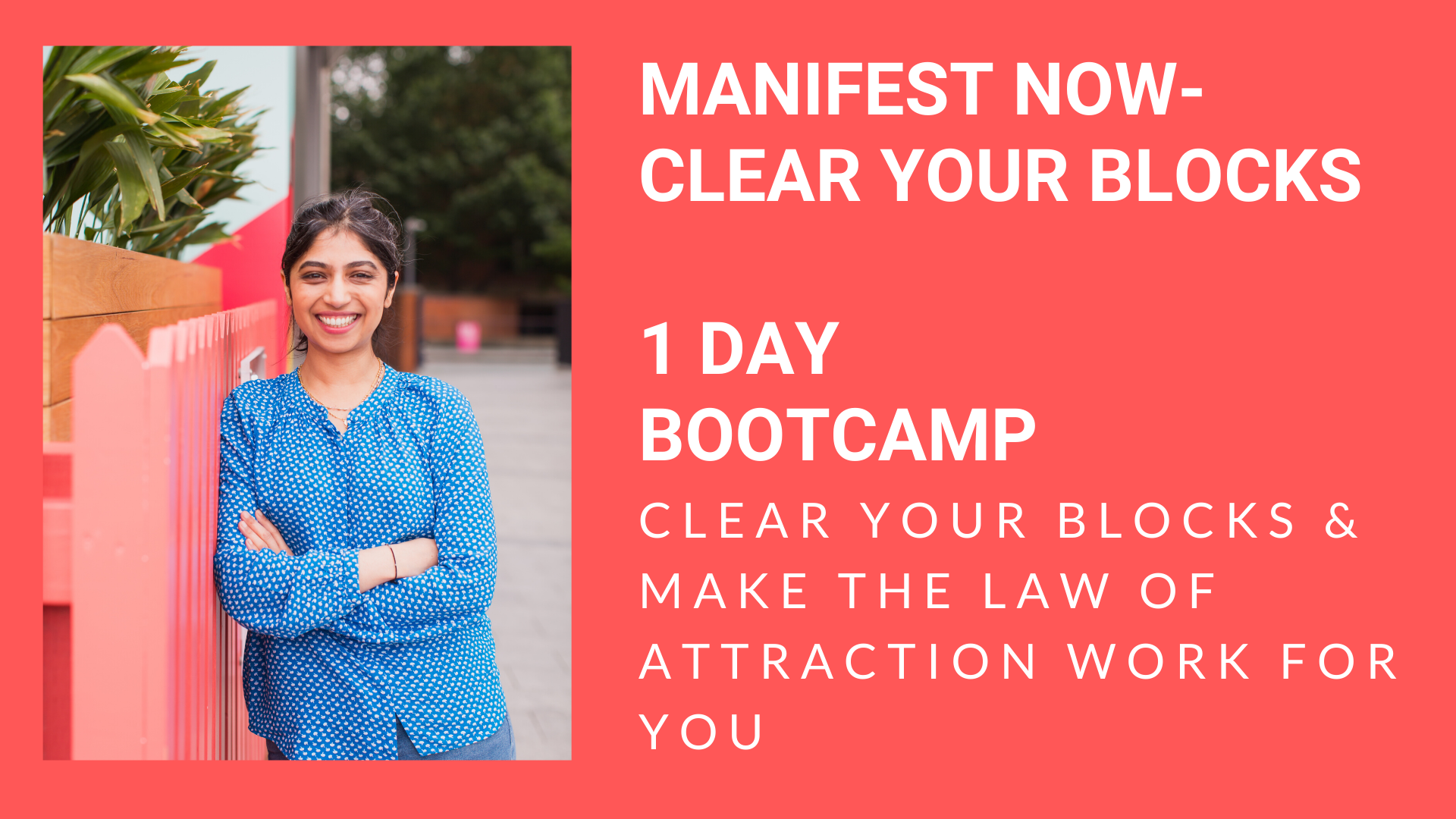 Manifest Now! Clear Blocks 1 DAY BOOTCAMP