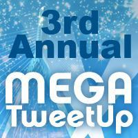 3rd Annual #MegaTweetup