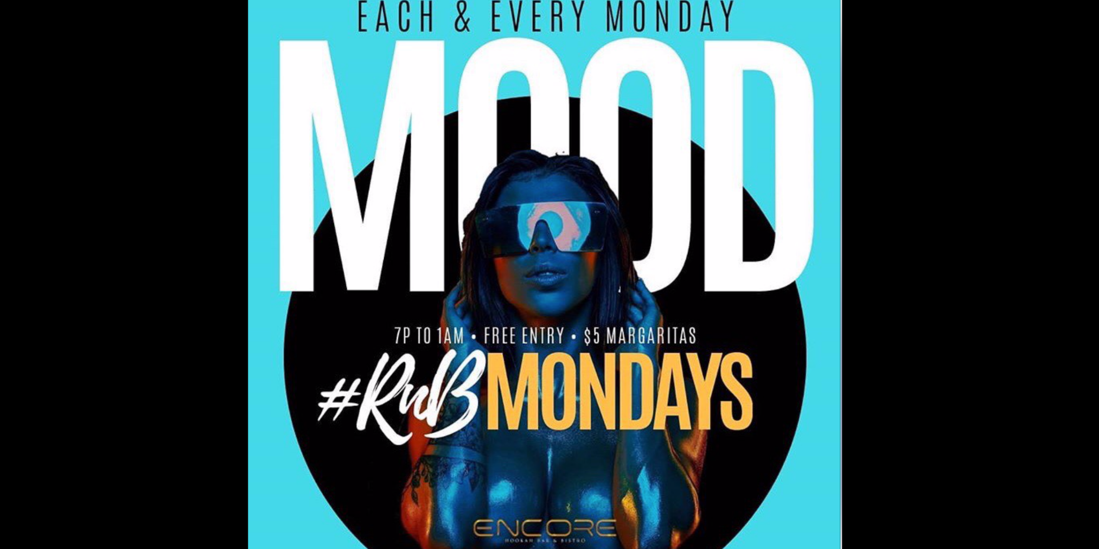Mood Mondays R&B Night feat. $5 Margaritas @Encoreatl