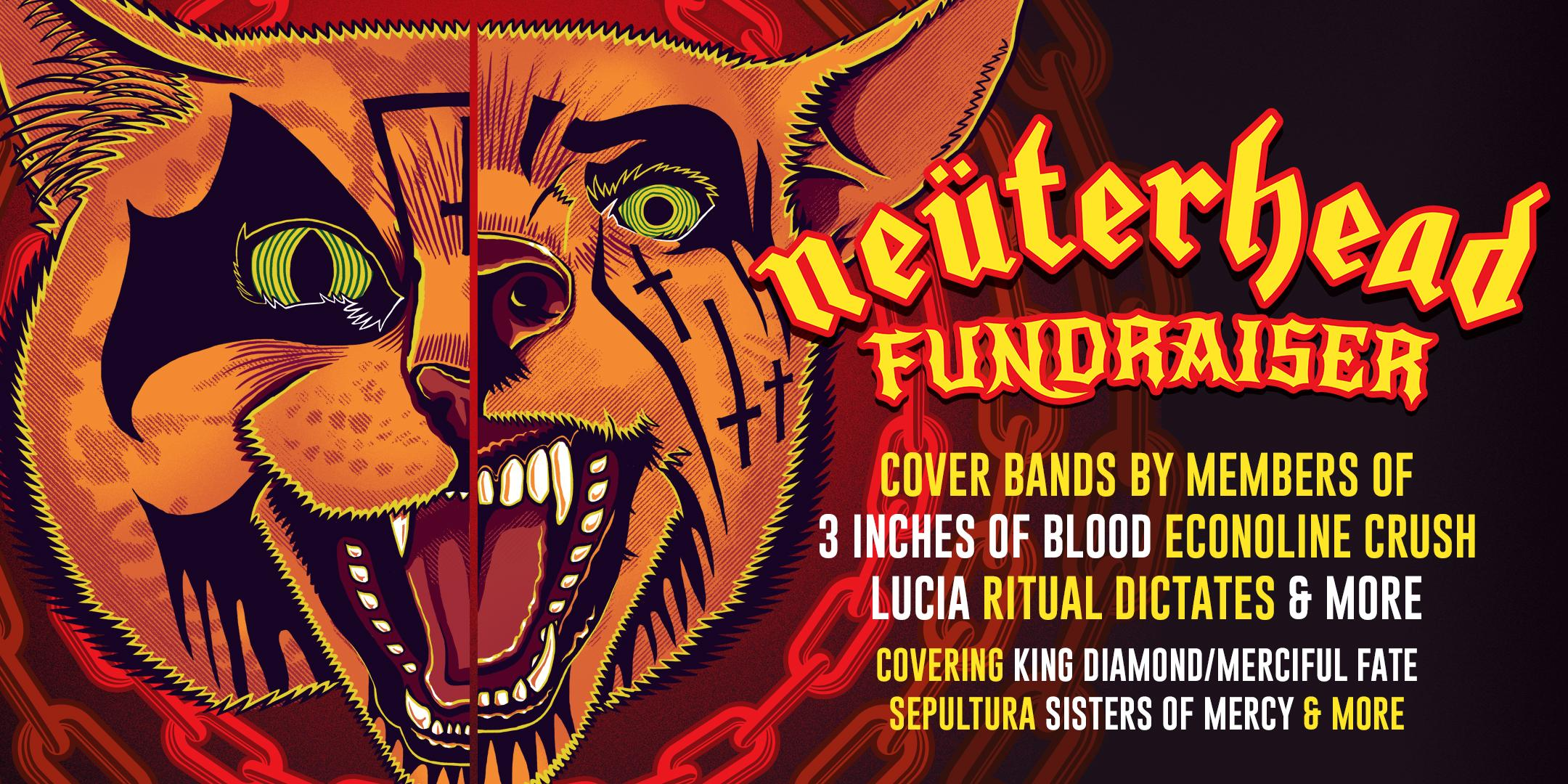 Neüterhead Fundraiser feat. members of 3 Inches of Blood, & more