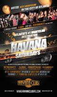 Havana Saturdays: Atlanta's #1 Nightclub Destination & Pre...