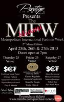 The Miami Metropolitian International Fashion Week 2013
