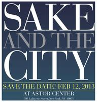 SAKE AND THE CITY - An  Evening Tasting