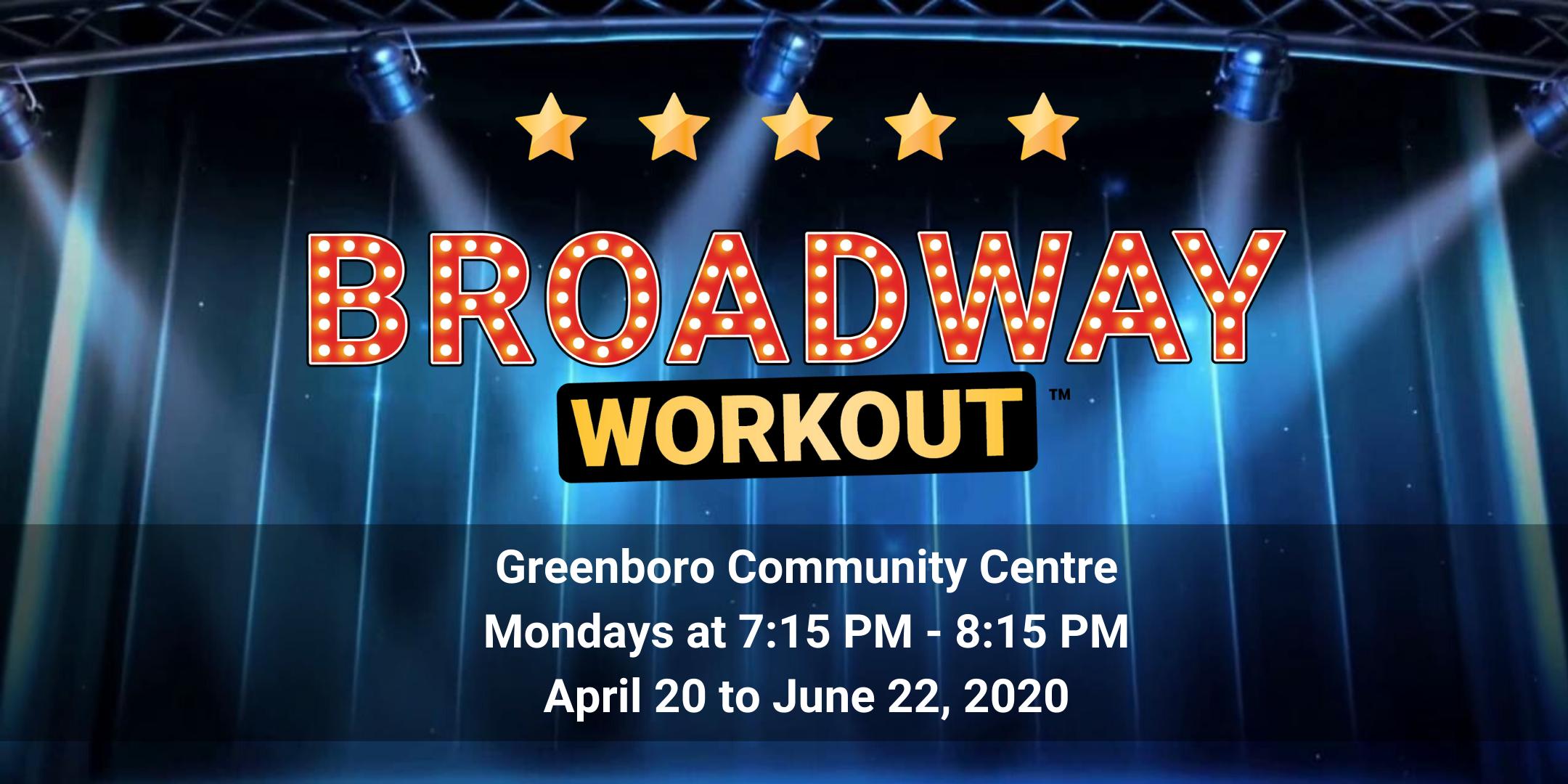 Broadway Workout - Greenboro Spring 2020
