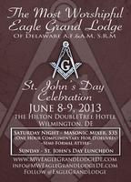 Most Worshipful Eagle Grand Lodge of Delaware St. John's Day...