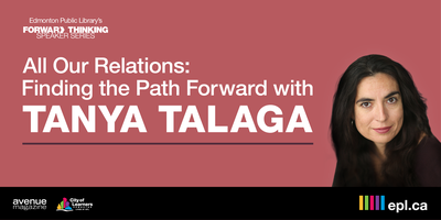 Tanya Talaga - All Our Relations: Finding the Path...