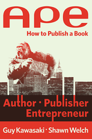 How to Become an Author, Publisher and Entrepreneur By Guy...