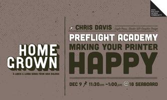Homegrown: Chris Davis - Preflight Academy: Making...