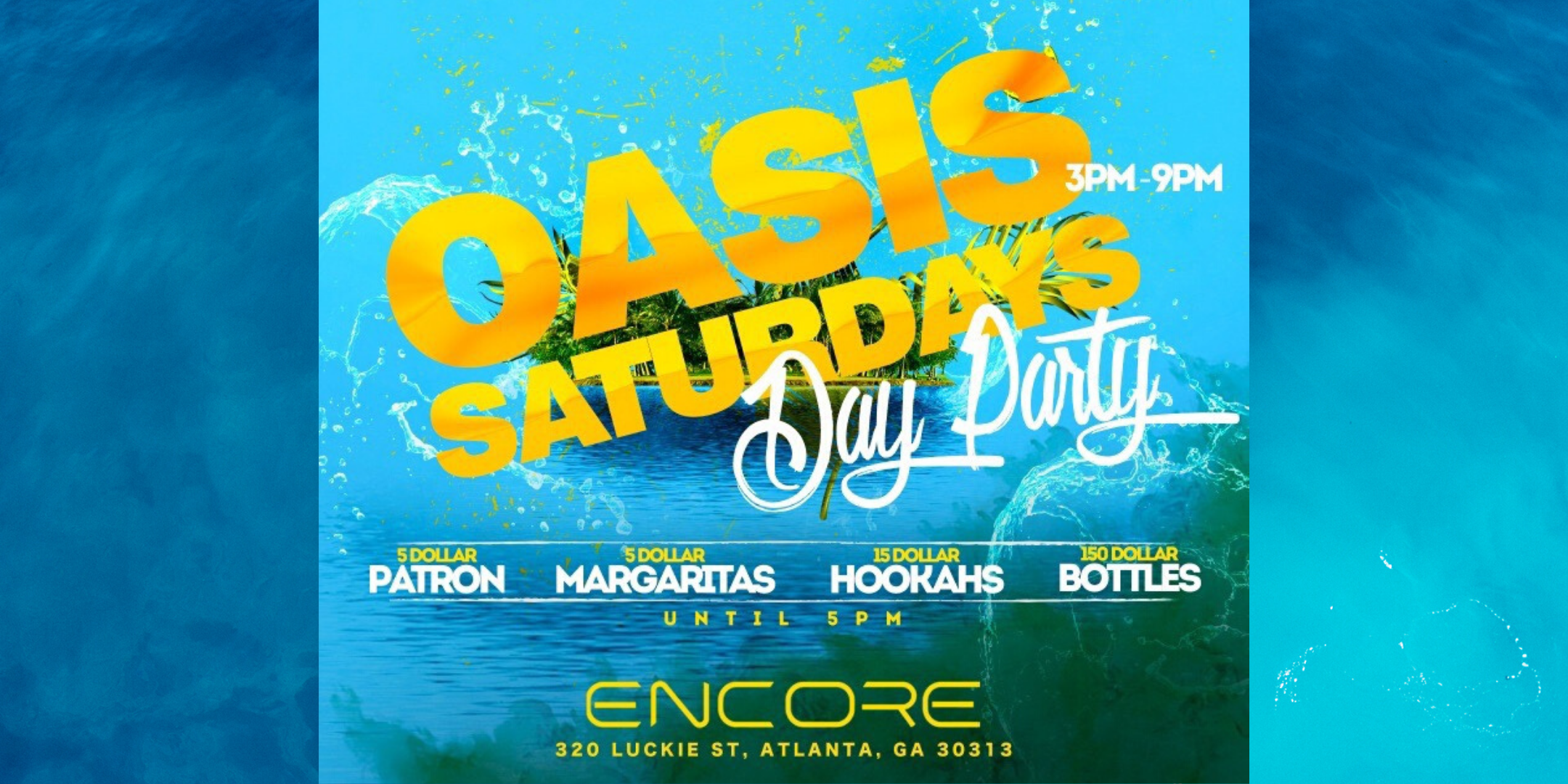 Oasis R&B Day Party @Encoreatl - Drink Specials & Open Patio Area!