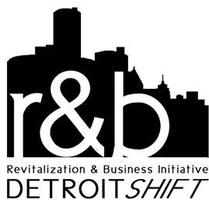 Revitalization & Business Conference:Detroit SHIFT