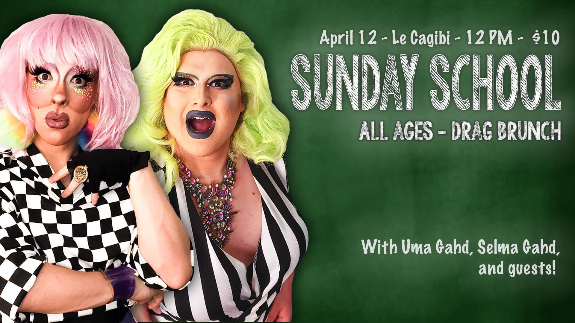 Sunday School - All Ages Drag Brunch April