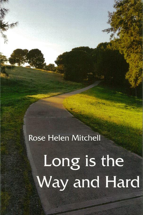 Long is the Way and Hard - Book Launch with Rose Helen Mitchell