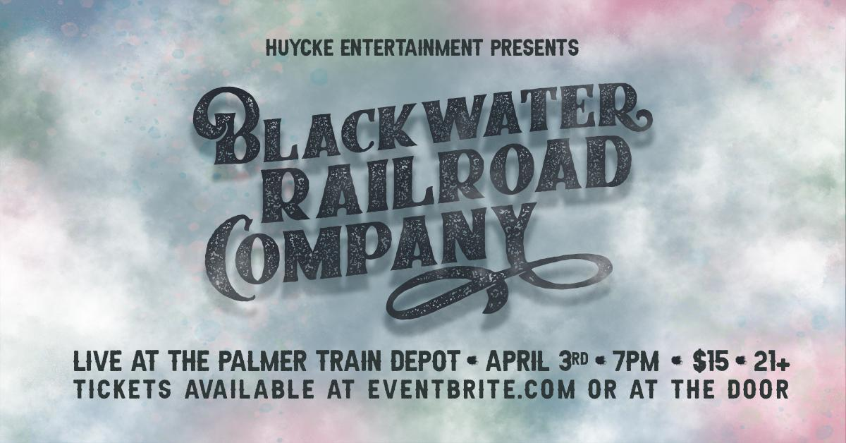 Blackwater Railroad Company Live at the Palmer Train Depot