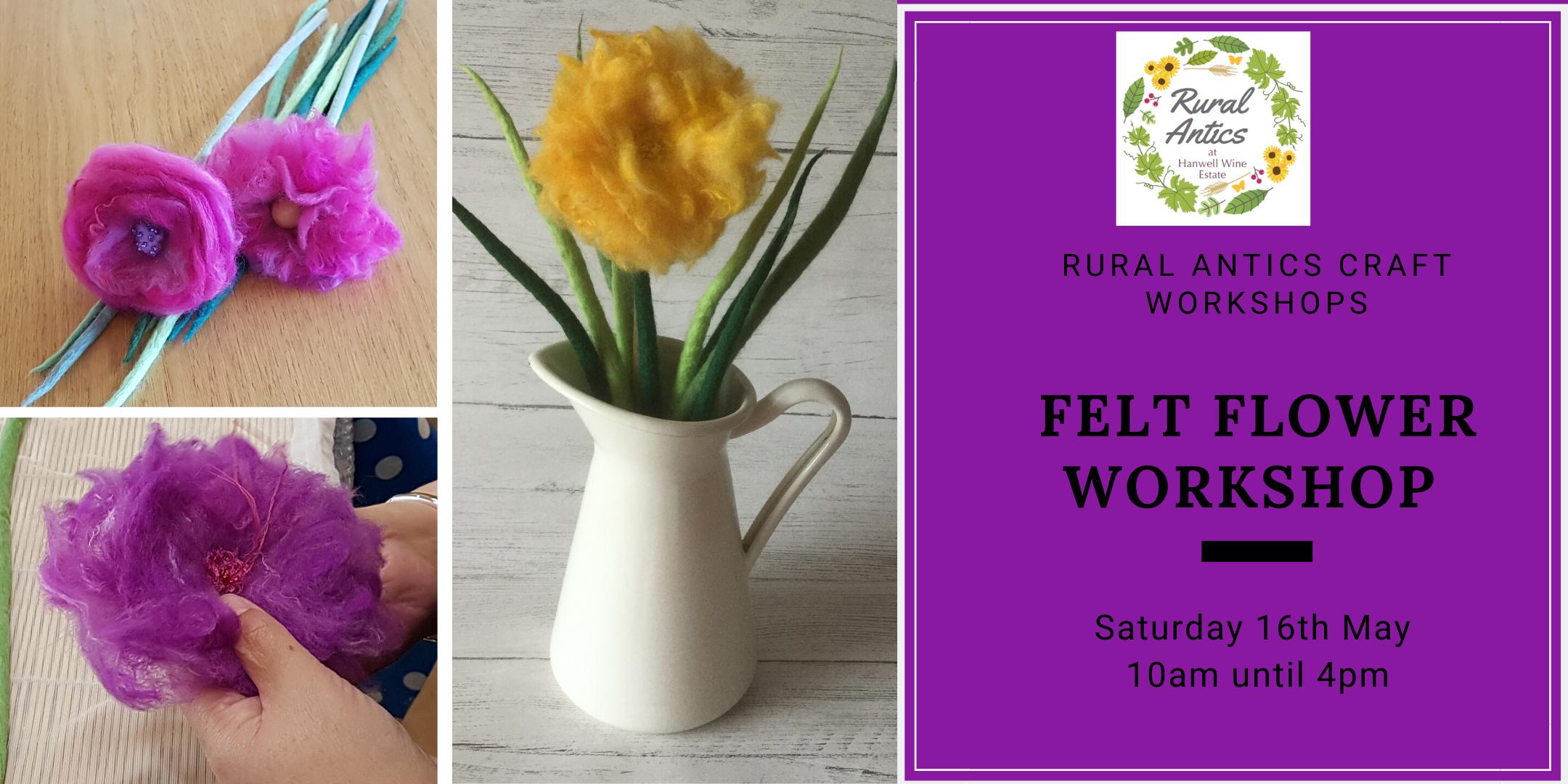 Felt Flower Workshop