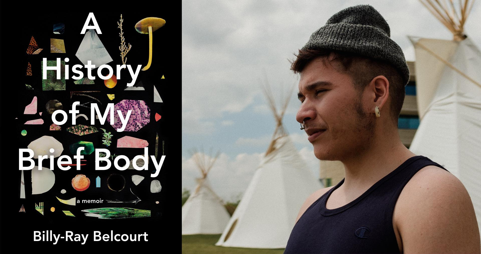 Billy Ray Belcourt Launches A History of My Brief Body