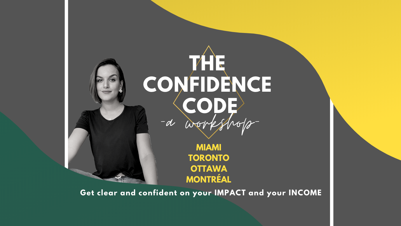 The Confidence Code - A Workshop - TORONTO EDITION