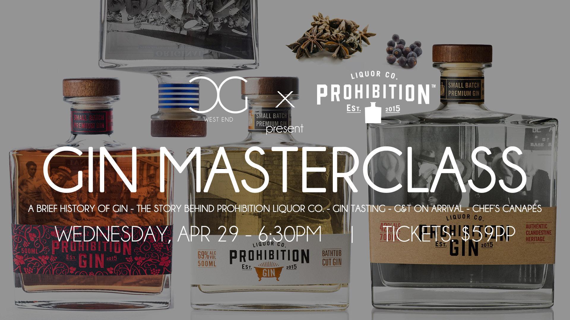 Gin Masterclass - presented by Prohibition Liquor Co.