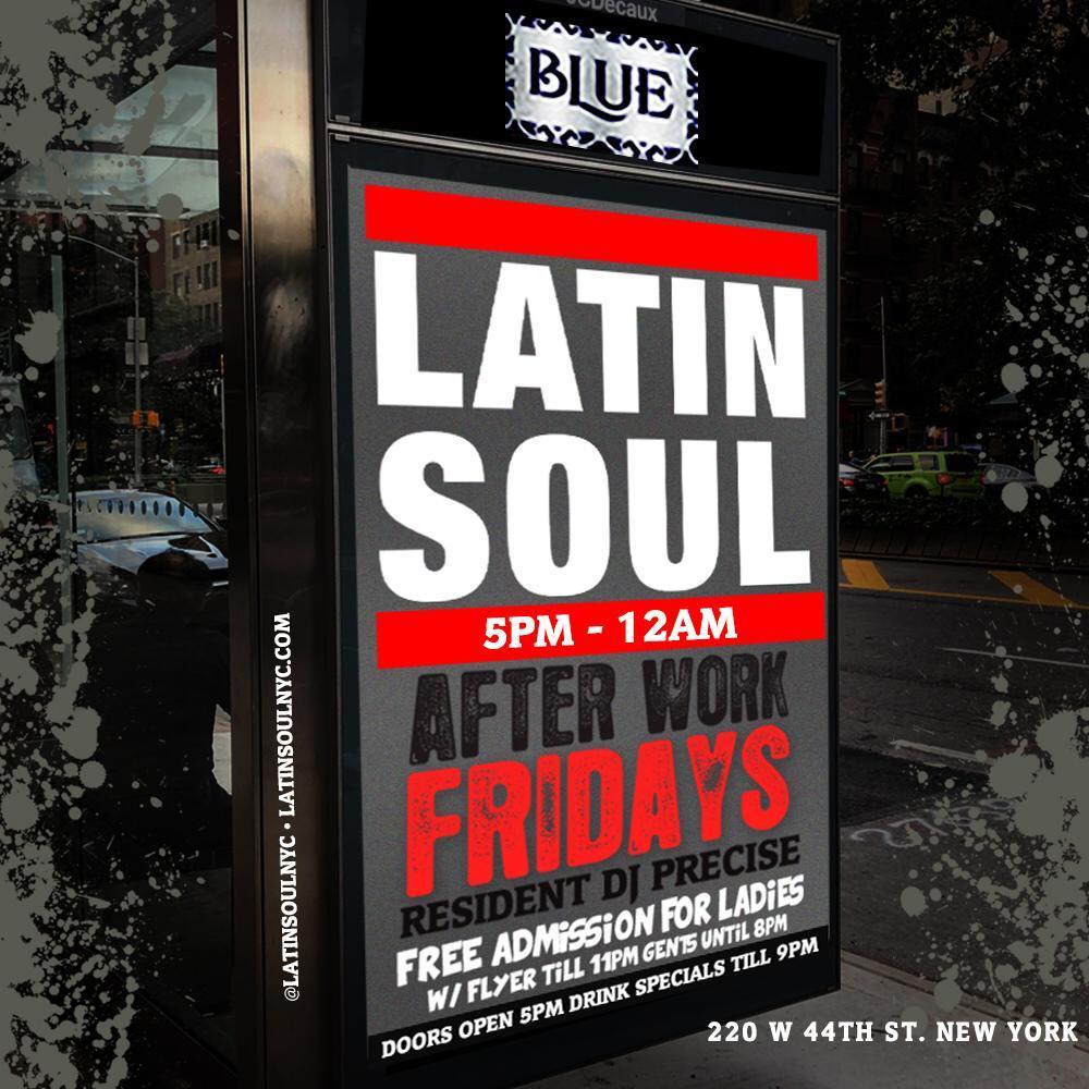 Latin Soul Fridays Afterwork at BLUE inside The Ribbon w/ DJ Precise