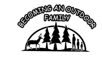 Becoming An Outdoor Family 2010
